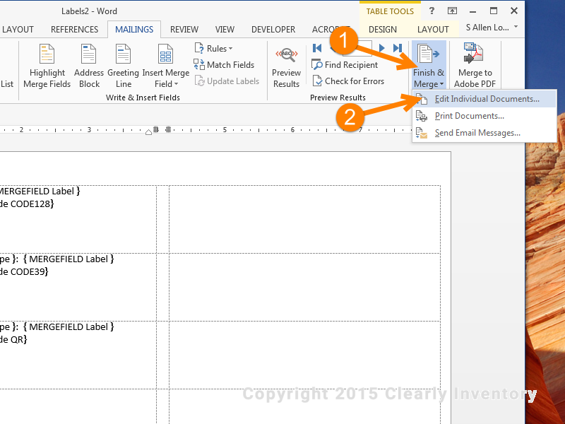 Click 'Finish and Merge' and 'Edit Individual Documents'